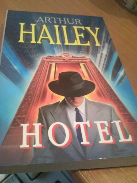 Иллюстрация 1 из 4 для Hotel - Arthur Hailey | Лабиринт - книги. Источник: swallow_ann