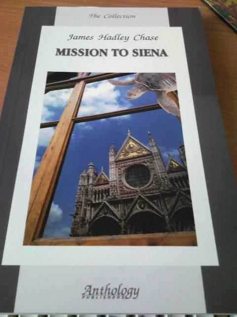 Иллюстрация 1 из 4 для Mission to siena - James Chase   Лабиринт - книги. Источник: swallow_ann