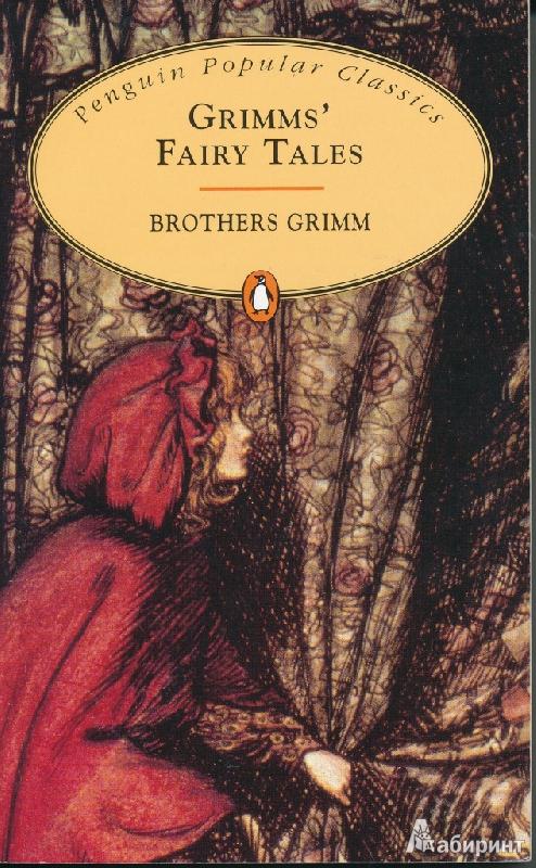 Иллюстрация 1 из 8 для Grimms' Fairy Tales - Grimm Brothers   Лабиринт - книги. Источник: Rishka Amiss