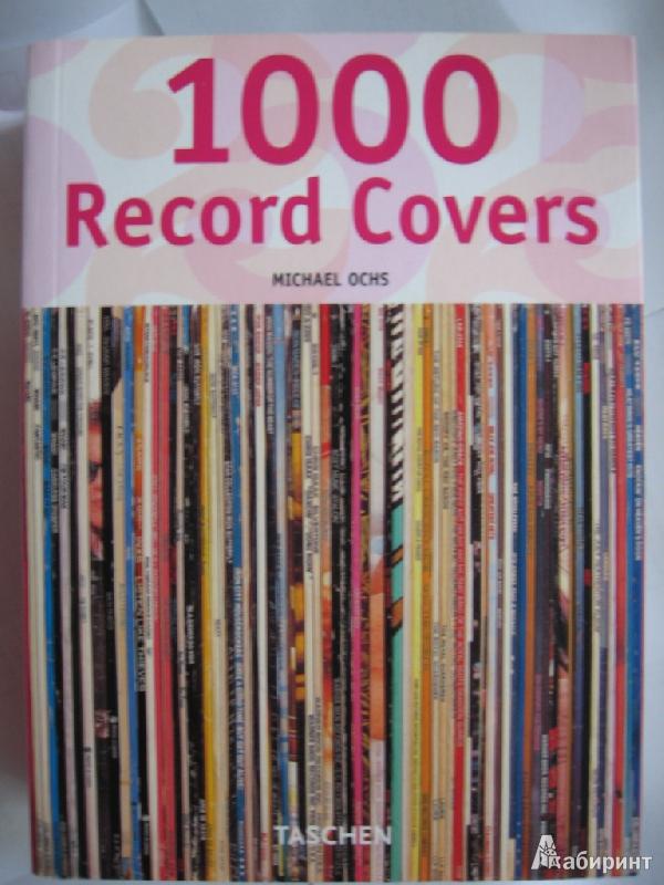 Иллюстрация 1 из 14 для 1000 Record covers - Michael Ochs | Лабиринт - книги. Источник: Мартынов  Иван Сергеевич