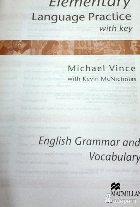 Иллюстрация 1 из 16 для Language Practice : Elementary : English Grammar and Vocabulary : 3rd Edition : With key (+CD) - Michael Vince | Лабиринт - книги. Источник: Леонид Сергеев