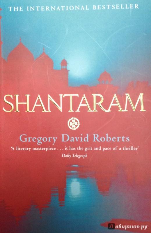 Иллюстрация 1 из 8 для Shantaram - Gregory Roberts | Лабиринт - книги. Источник: Tatiana Sheehan