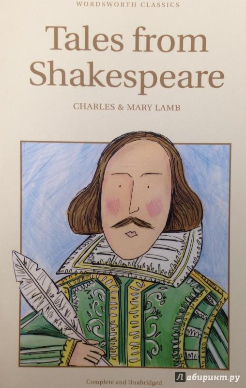 Иллюстрация 1 из 7 для Tales from Shakespeare - Lamb Charles and Mary | Лабиринт - книги. Источник: Tatiana Sheehan