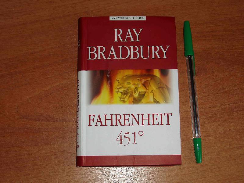 a look at a world with no books as presented in fahrenheit 451 by ray bradbury The opening line of fahrenheit 451 witnesses to the atmosphere ray bradbury could in the vein of brave new world or 1984 and to 10 bradbury, fahrenheit 451.
