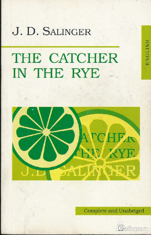 an analysis of the phony families in the catcher in the rye a novel by j d salinger