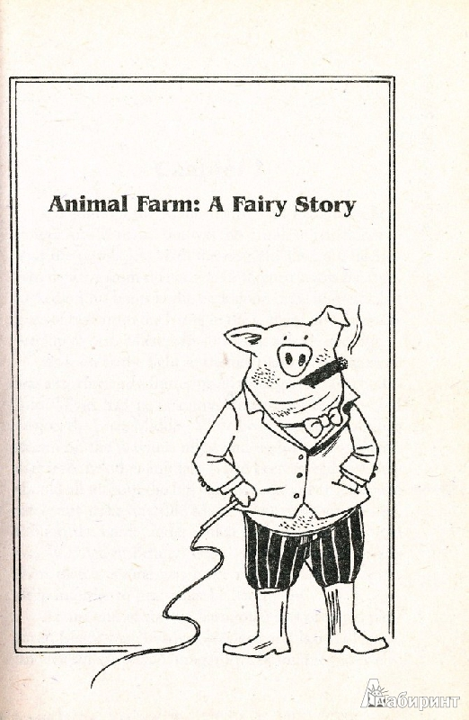animal farm a fairy story with 'animal farm' is a wise, compassionate and illuminating fable for our timesorwell, george is the author of 'animal farm a fairy story'.