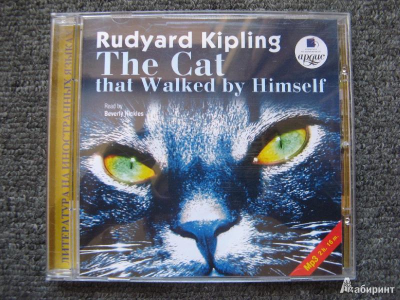 Иллюстрация 1 из 11 для Кошка, которая гуляет сама по себе (на английском языке) (CDmp3) - Редьярд Киплинг | Лабиринт - аудио. Источник: 000