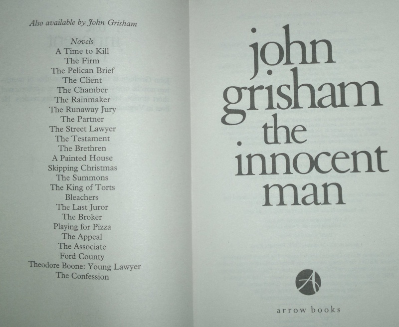 the idea of family in the innocent man a nonfiction book by john grisham John grisham's sycamore row his family near-penniless, and his reputation forever ensconced in high drama on behalf of an innocent man.