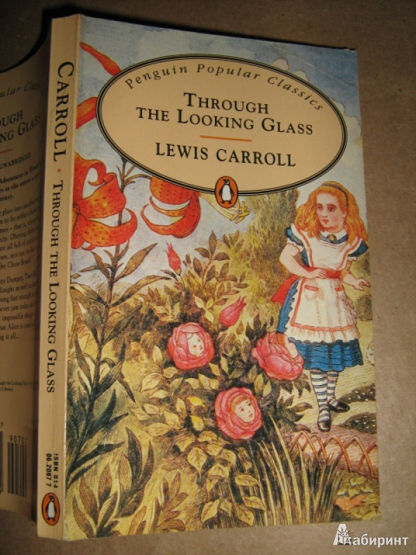 Иллюстрация 1 из 8 для Through the Looking Glass - Lewis Carroll | Лабиринт - книги. Источник: Finese
