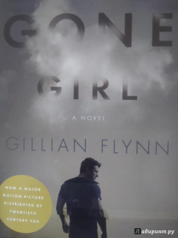 Иллюстрация 1 из 15 для Gone Girl (Film Tie-In) - Gillian Flynn | Лабиринт - книги. Источник: Салус