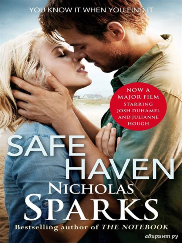 Иллюстрация 1 из 11 для Safe Haven Film Tie In - Nicholas Sparks | Лабиринт - книги. Источник: Зорина  Ксения