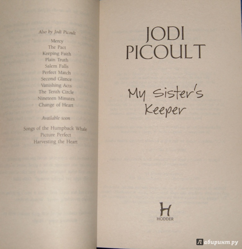an analysis of the book my sisters keeper My sister's keeper was written by jodie picoult in 2004 critics perceived it in different ways: some called it thrill to read, others convinced the author in writing about sexism, violence, unsuitability in her book.