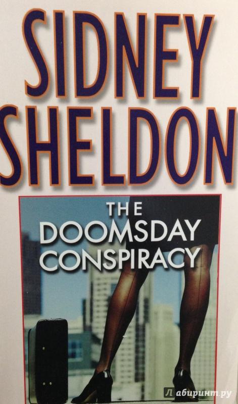 Иллюстрация 1 из 9 для THe Doomsday Conspiracy - Sidney Sheldon | Лабиринт - книги. Источник: Tatiana Sheehan