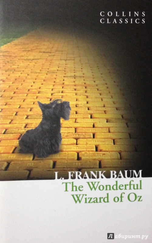 Иллюстрация 1 из 8 для The Wonderful Wizard of Oz - Lyman Baum | Лабиринт - книги. Источник: Tatiana Sheehan