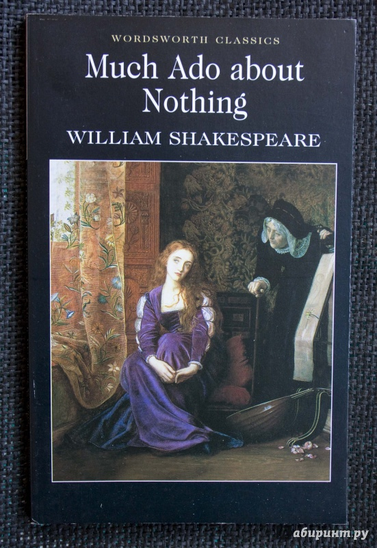an analysis of the comedy much ado about nothing by william shakespeare Much ado about nothing: theme analysis  much ado about nothing has comedy  much ado about nothing william shakespeare.