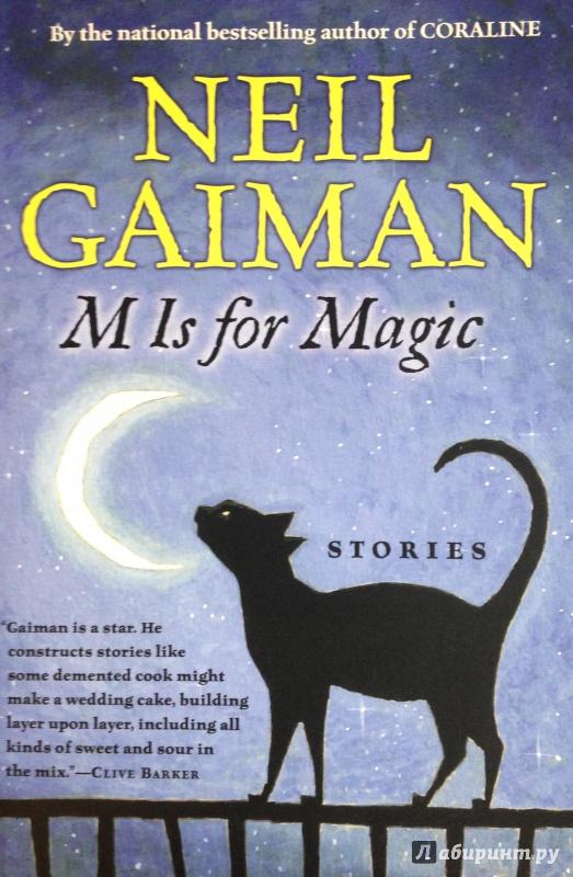 Иллюстрация 1 из 24 для M Is for Magic - Neil Gaiman | Лабиринт - книги. Источник: Tatiana Sheehan