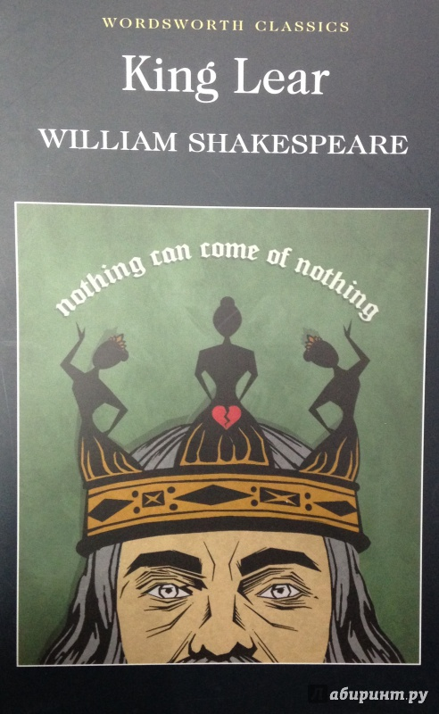 the search for vision in william shakespeares king lear Shakespeare's story of a king who divides his realm between his three daughters probes the depths of human  for centuries king lear was thought too bleak to.