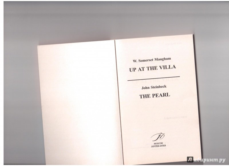 Иллюстрация 1 из 5 для Up at the villa. The pearl (на английском языке) - Maugham, Стейнбек | Лабиринт - книги. Источник: Скоков  Сергей