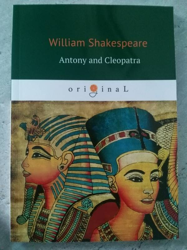 an analysis of antony and cleopatra by william shakespeare Shakespeare's mother the secret life of a tudor woman bbc documentary 2015 - duration: 59:06 sk-vhe-shakespeare's mother the secret life of a tudor woman 762,984 views.